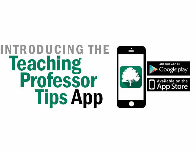 Introducing the Teaching Professor Tips App