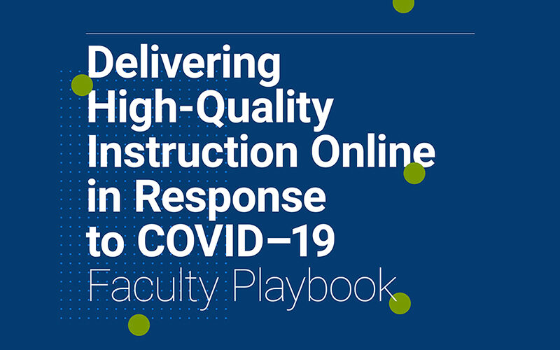 Delivering High-Quality Instruction Online in Response to COVID-19
