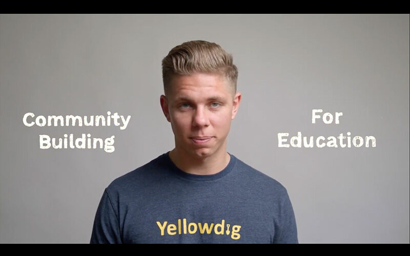 Yellowdig community building for education